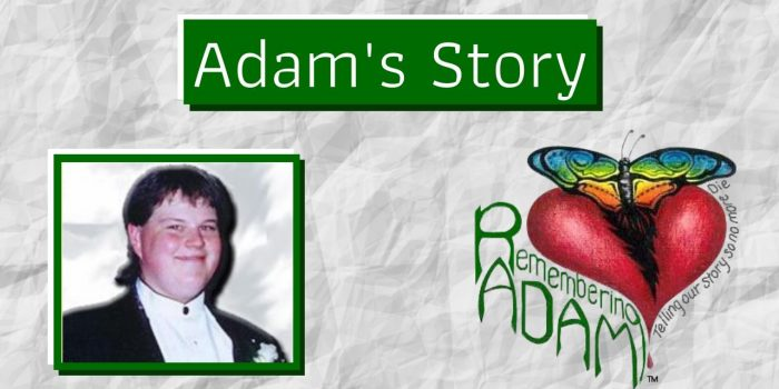 The Remembering Adam Story